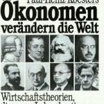 Ökonomen verändern die Welt